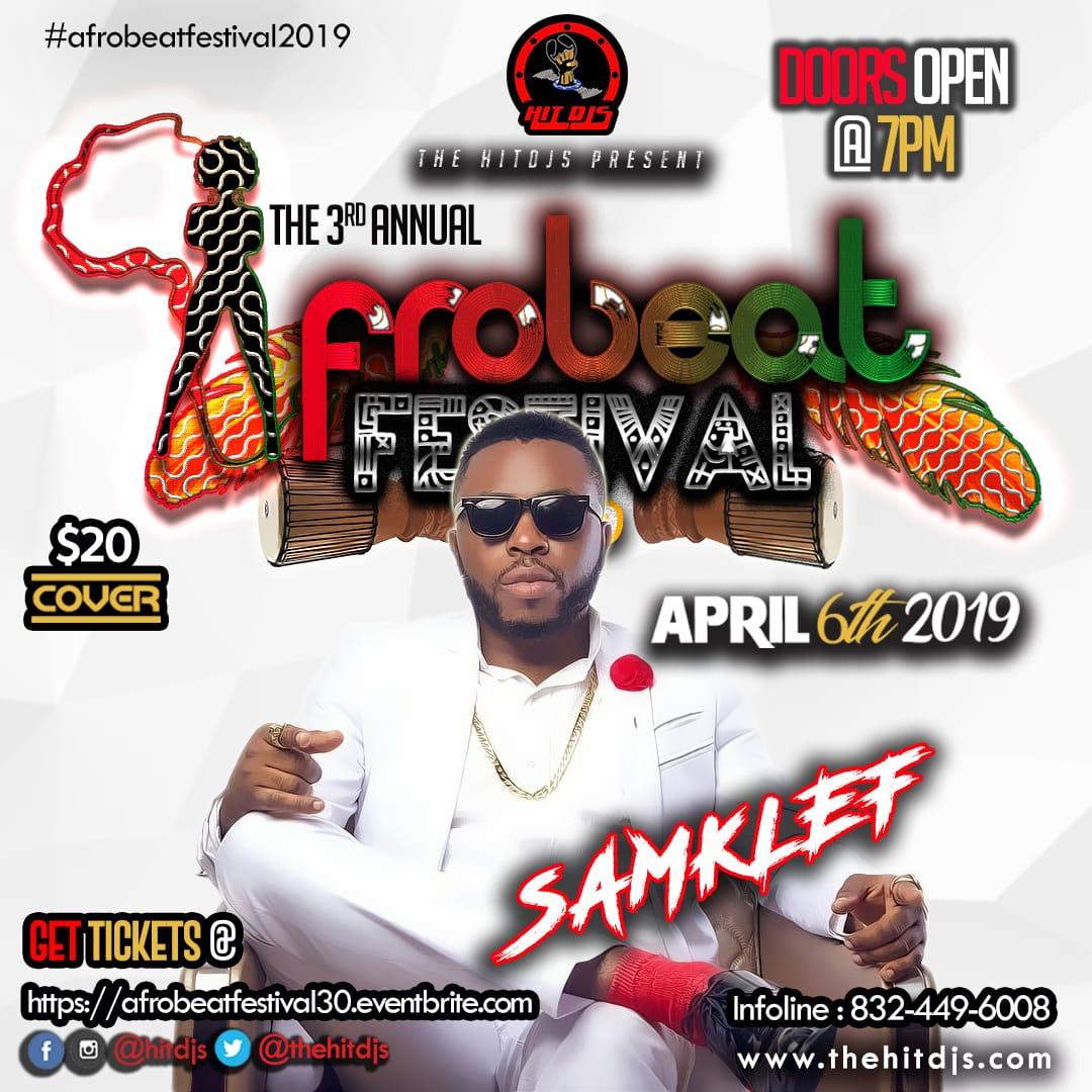 AFROBEAT FESTIVAL 3 0 - APRIL 6TH 2019 – HitDjs
